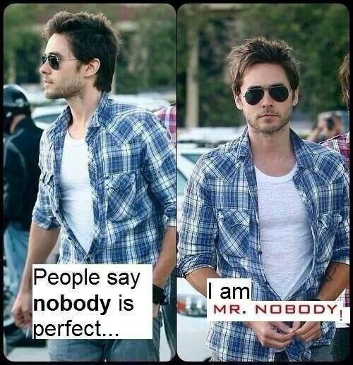 Nobody is perfect.....unless you're Jared Leto