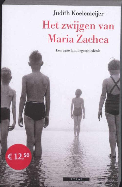 Het zwijgen van Maria Zachea - Judith Koelemeijer