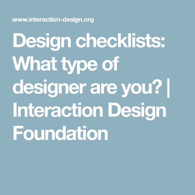 Design checklists: What type of designer are you? | Interaction Design Foundation