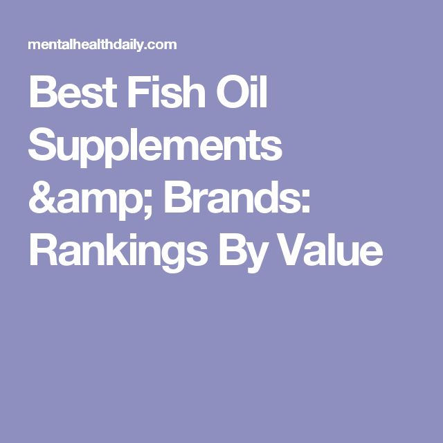 Best fish oil supplements brands rankings by value for Best fish oil supplement brand