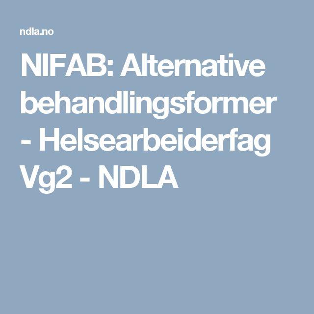 NIFAB: Alternative behandlingsformer - Helsearbeiderfag Vg2 - NDLA