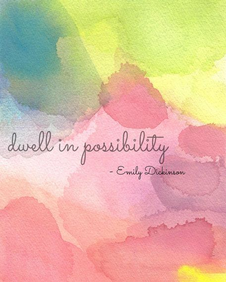 Inspirational Quote Art Print, Emily Dickinson, Dwell In Possibility on Etsy, $24.00