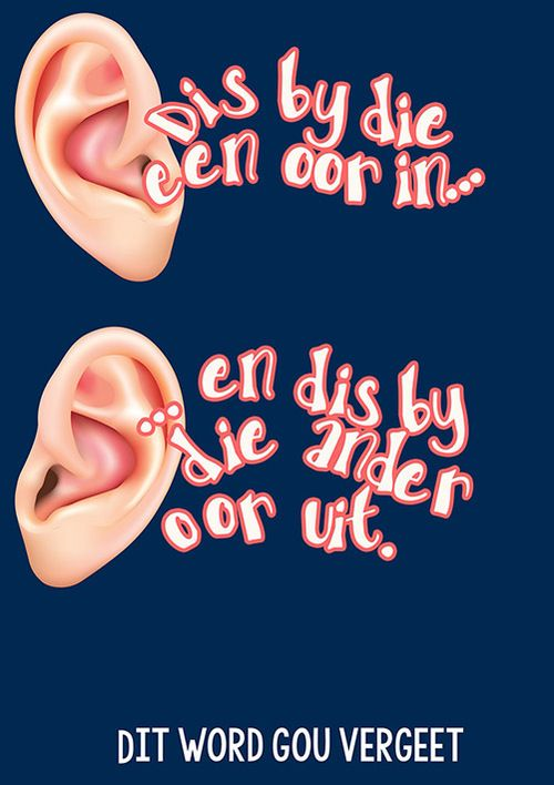 spreekwoorde idiome hoezit oor vergeet