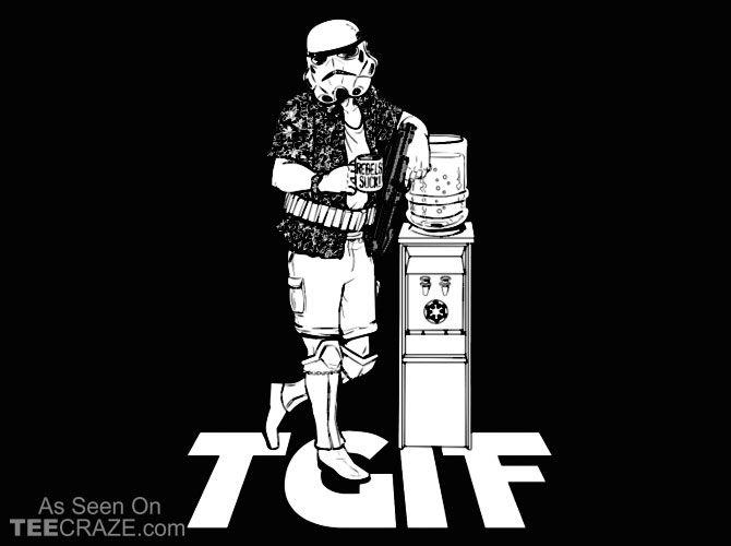 TGIF Stormtrooper T-Shirt - http://teecraze.com/tgif-stormtrooper-t-shirt/ - Designed by Crack Smoking Shirts #tshirt #tee #art #fashion #StarWars