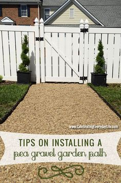 Install a fantastic, functional garden path with pea gravel.