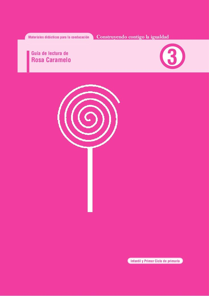 gua-didctica-rosa-caramelo-13321436 by DiversidadyCoeducación  via Slideshare