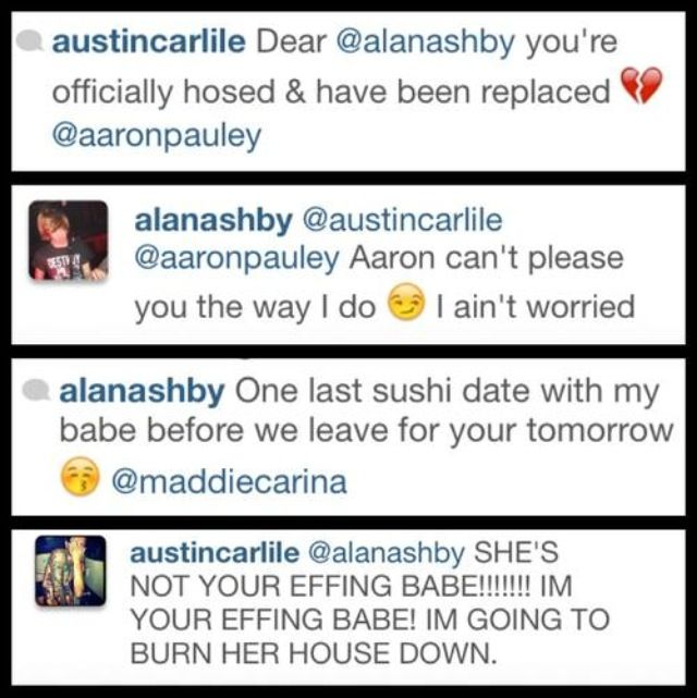 """IM GOING TO BURN HER HOUSE DOWN!"" Austin carlile and Alan ashby"