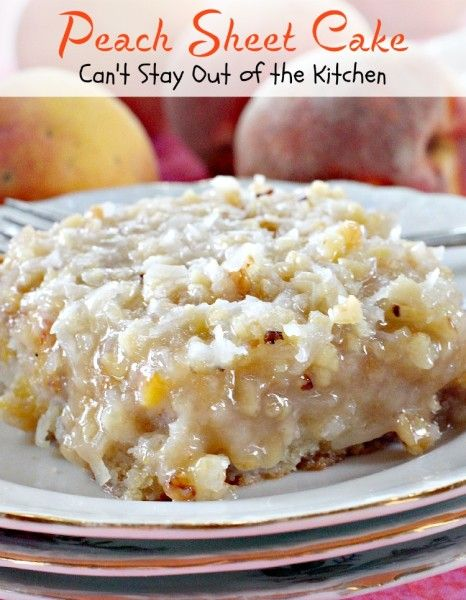 Peach Sheet Cake - rich, moist cake filled with fresh peaches, and topped with a gooey brown sugar icing with coconut and pecans