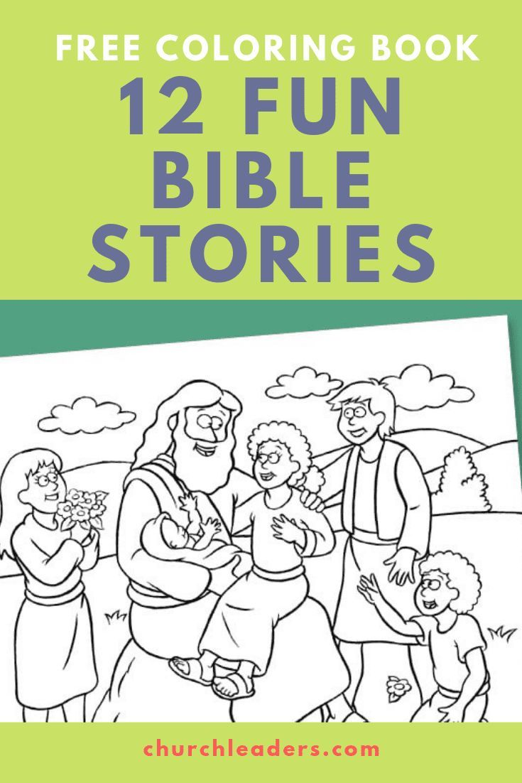Free Bible Coloring Book With 12 Creative Pages Bible Stories For Kids Bible Coloring Bible Coloring Pages