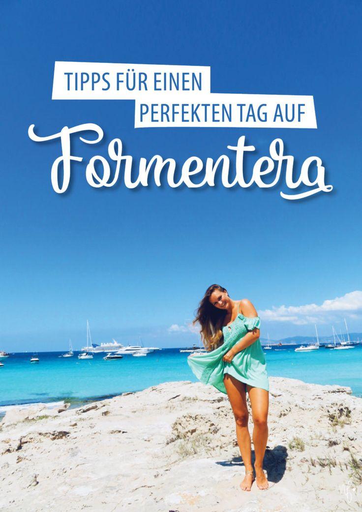 Tipps für einen perfekten Tag auf Formentera. Travel Inspiration | Beach | Adventure | Paradise | Ibiza | European Summer