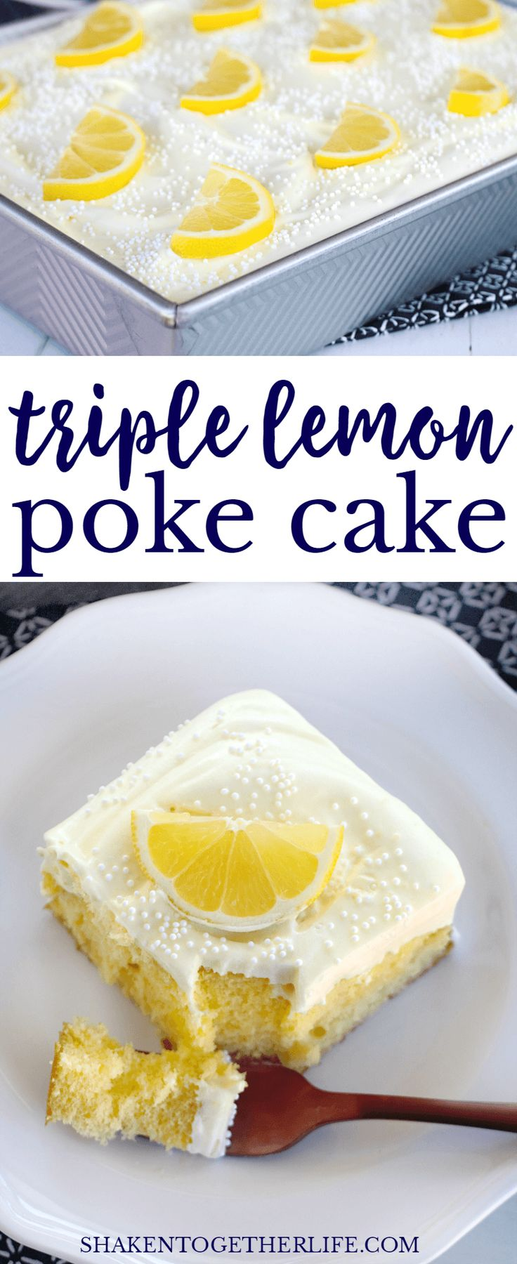 Lemon lovers, this Triple Lemon Poke Cake is for you! This all lemon dessert is bright, easy and completely irresistible!