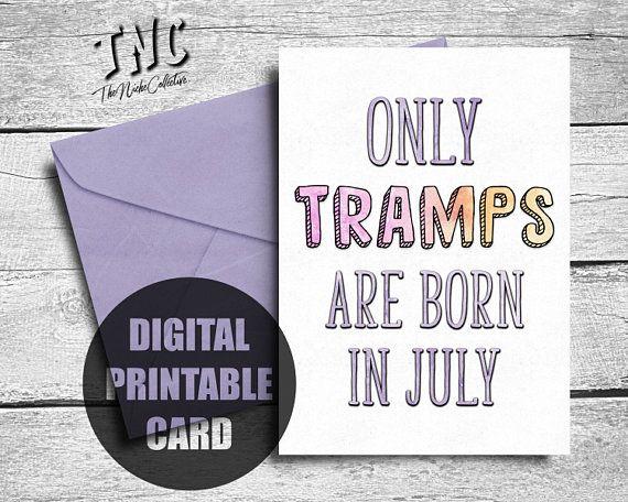 Birthday Card July Printable Nasty Birthday Card Funny