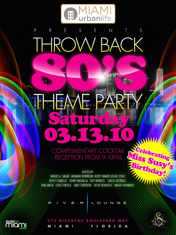 Nice s thremed party MUL Throwback s Theme Party MIAMIurbanlife