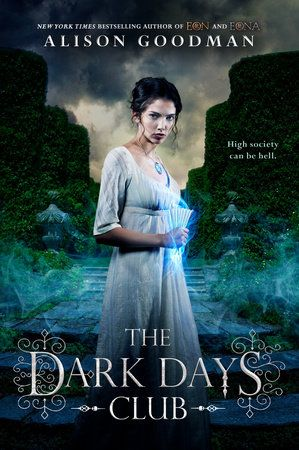 The Dark Days Club by Alison Goodman (US Paperback Redesign)