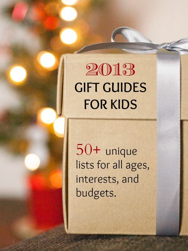 The Best Gifts for Kids: 50+ Unique Lists of Gift Ideas