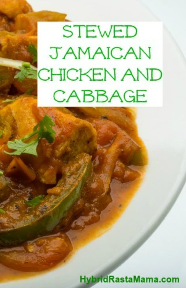 A stewed Jamaican chicken recipe from the Sav-La-Mar region. Pair it with this light cabbage side dish and you have an authentic Jamaican meal!  From HybridRastaMama.com
