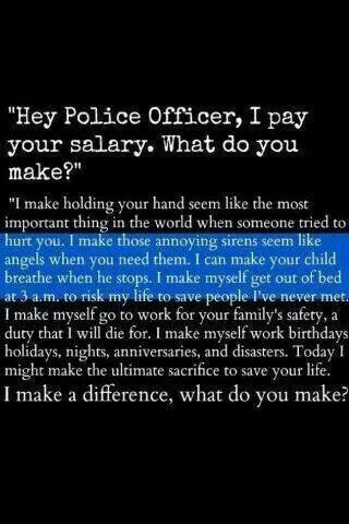 Police - What kind of difference do YOU make in life??