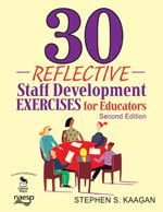 30 Reflective Staff Development Exercises for Educators  Second Edition  Stephen S. Kaagan