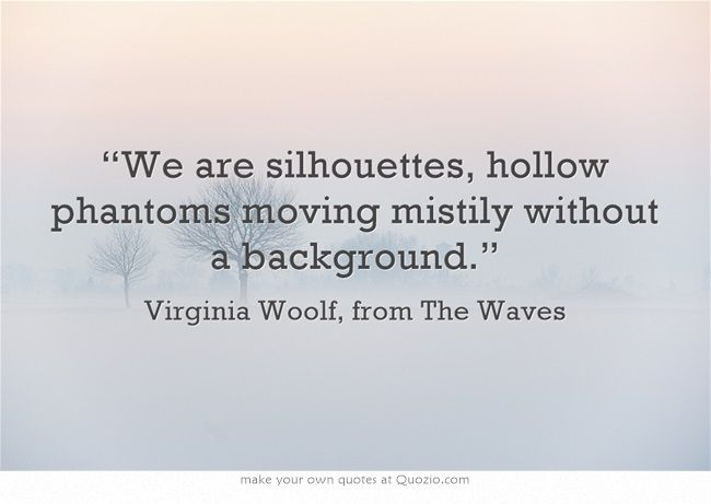 Virginia Woolf The Waves Quotes: 152 Best Images About Virginia Woolf On Pinterest
