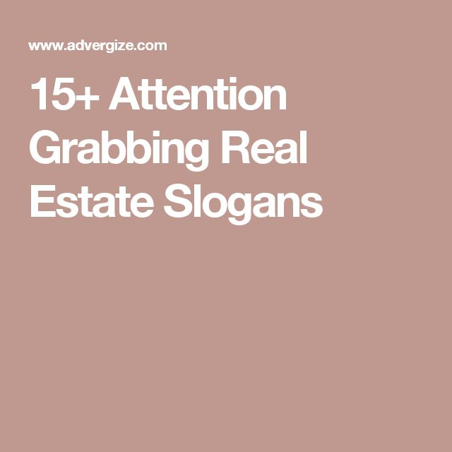 Best  Real Estate Slogans Ideas On   Real Estate