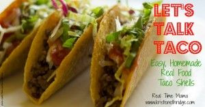Lets Talk Taco Easy Taco Shells Kristen Ethridge