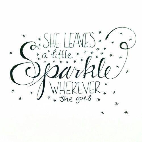 Hand lettering :: she leaves a little sparkle wherever she goes!: Och Handskrift