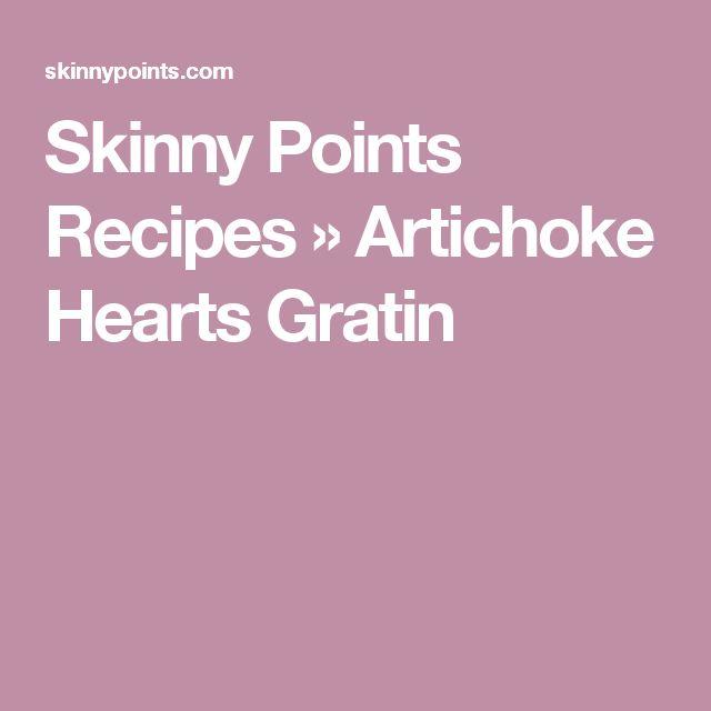 Skinny Points Recipes » Artichoke Hearts Gratin