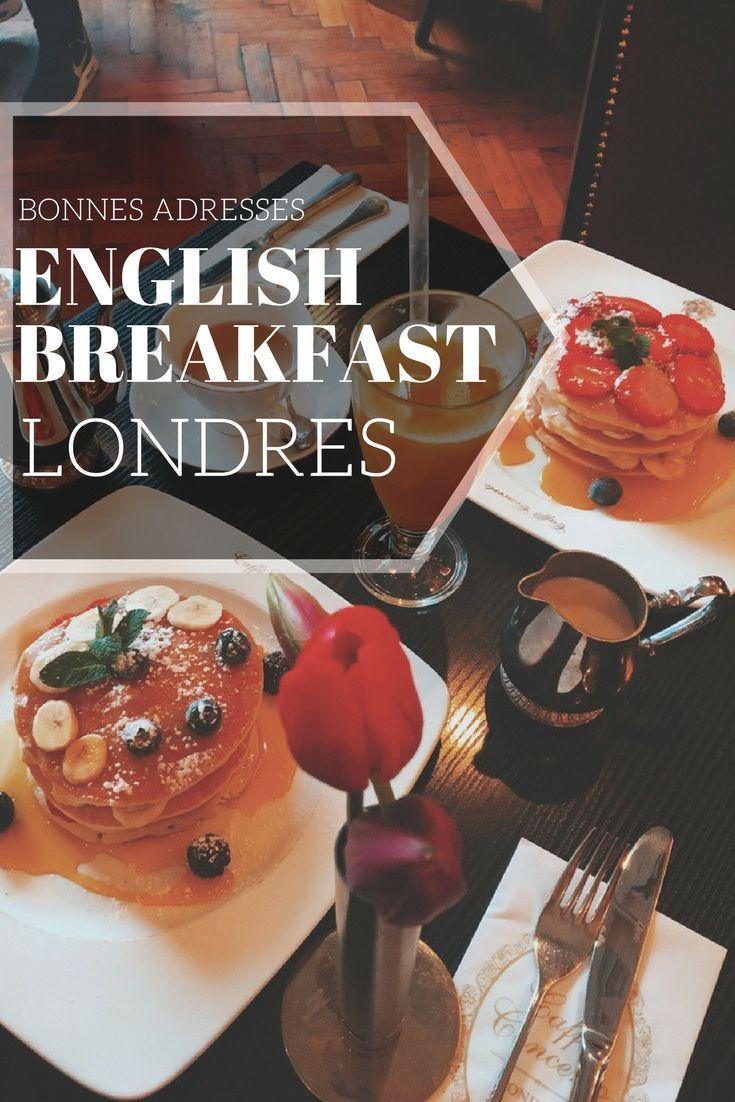 Mes bonnes adresses pour prendre un vrai English Breakfast à Londres