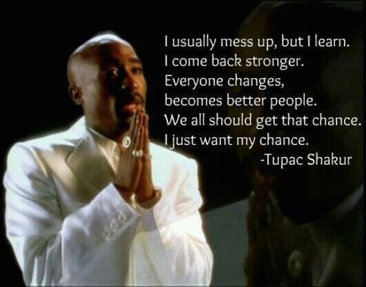 Tupac Better Dayz Quotes