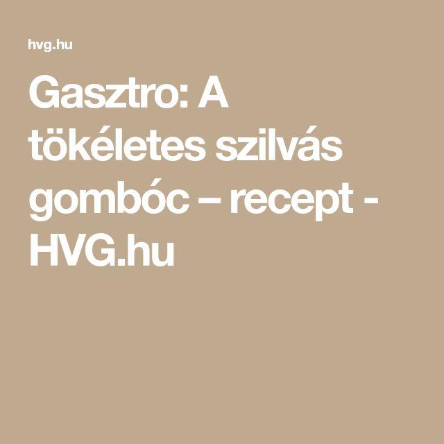 Gasztro: A tökéletes szilvás gombóc – recept - HVG.hu