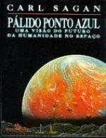 Baixar Bons Livros: Pálido Ponto Azul - Carl Sagan
