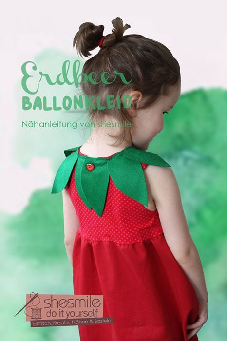 Kostüm - Erdbeere Ballonkleid (Nähanleitung für alle Größen von shesmile)