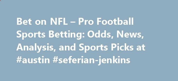 Bet on NFL – Pro Football Sports Betting: Odds, News, Analysis, and Sports Picks at #austin #seferian-jenkins lexingtone.remmon... # The Super Bowl is the championship for the National Football League (NFL), which is America's top football league. The game pits the winner of two conferences, the National Football Conference (NFC) against the American Football Conference (AFC) in the finale. The NFC owns a 26-25 edge over the AFC in the first 51 Super Bowl matchups. The Pittsburgh Steel...
