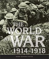 harry ranson center, The World at War, 1914–1918  February 11 – August 3, 2014