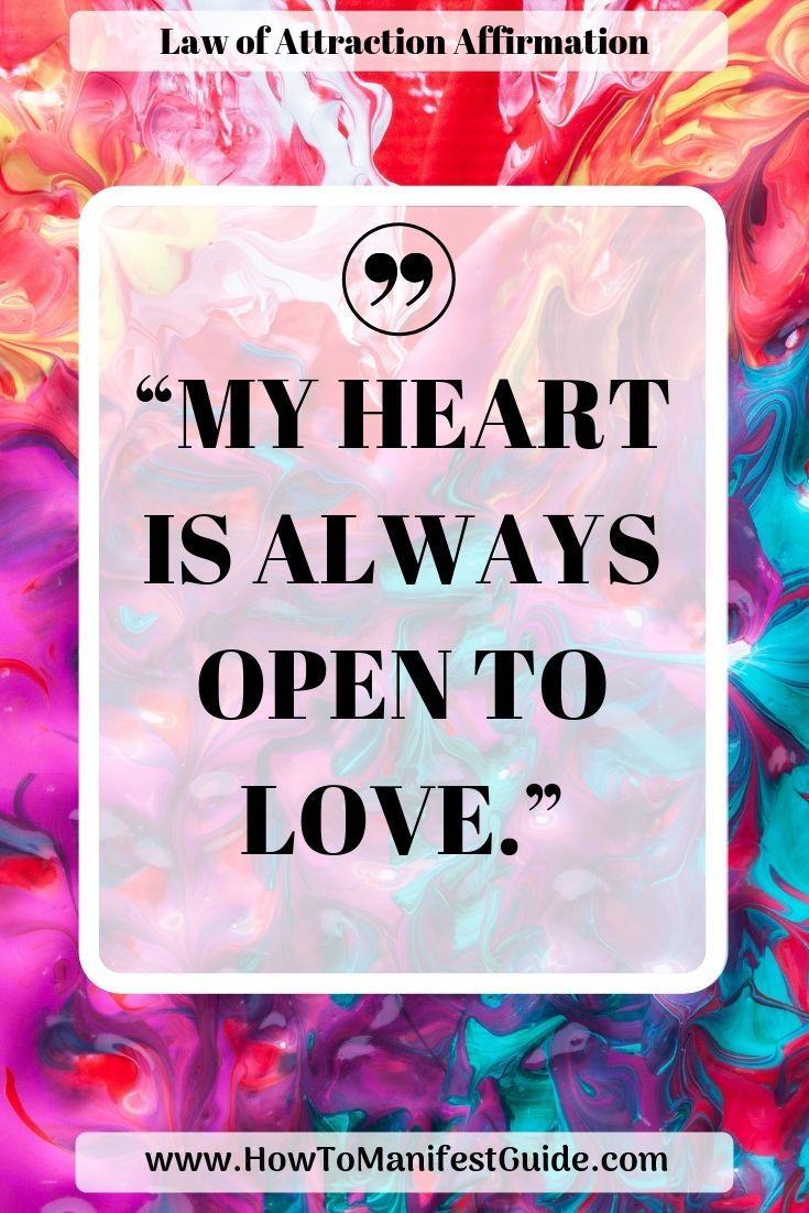 Law of Attraction Affirmation – My Heart is Always Open to Love