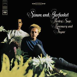 Simon and Garfunkel, 'Parsley, Sage, Rosemary and Thyme'