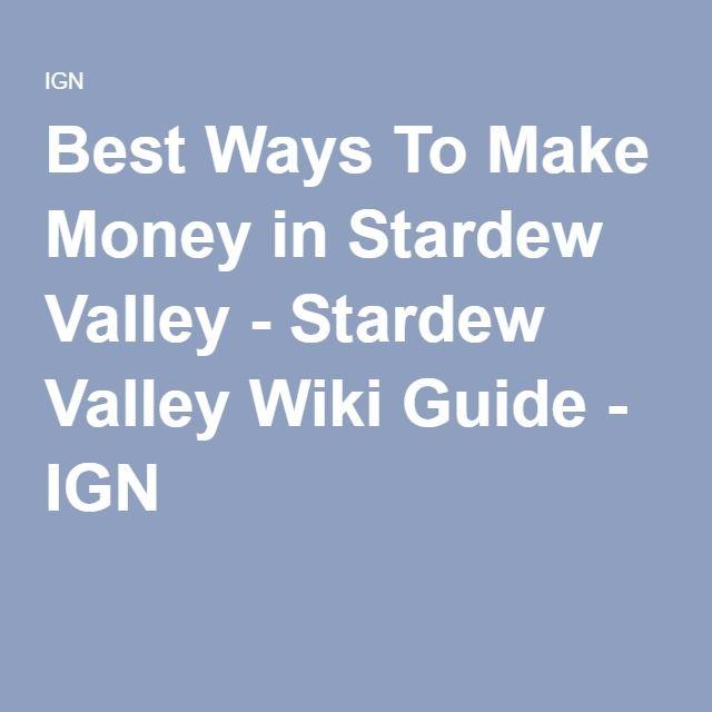 Best Ways To Make Money in Stardew Valley - Stardew Valley Wiki Guide - IGN