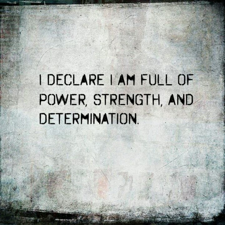 Quotes About Strength And Determination: 21 Best I Declare! Images On Pinterest