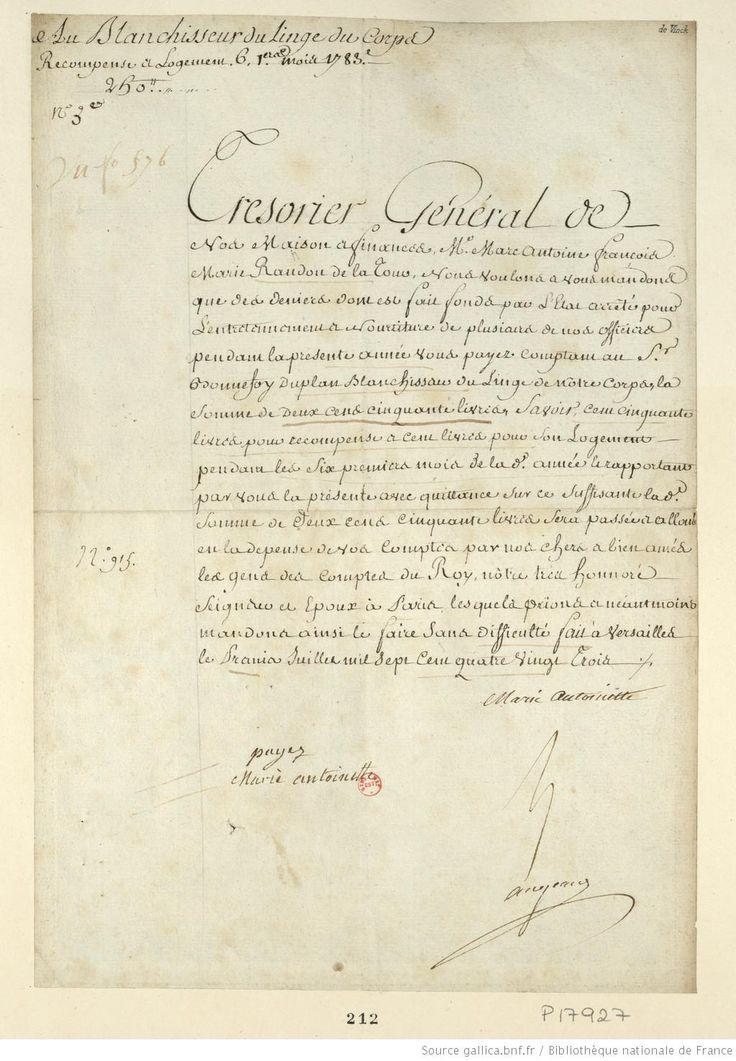 """Autographe de Marie-Antoinette. - Versailles, 1.er juillet 1783 Ordre de la Reine à Marc-Antoine-François-Marie Randon de la Tour, trésorier général de sa Maison, de payer au sieur Bonnefoy-Duplan, son blanchisseur, 250 livres comptant, à savoir 150 pour son payement et 100 pour son logement, à lui dues pour le premier semestre de 1783. Signé à gauche, de la propre main de la Reine : """"payez Marie Antoinette."""""""