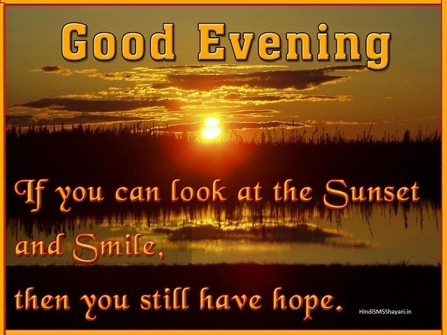 #awesomeeveningquotes #funnygoodeveningquotes #goodeveninggreetings #goodeveningquotesforfacebook #goodeveningquotesforgirlfriend #goodeveningquotesforhim #goodeveningquoteswithimages #sweetgoodeveningquotes