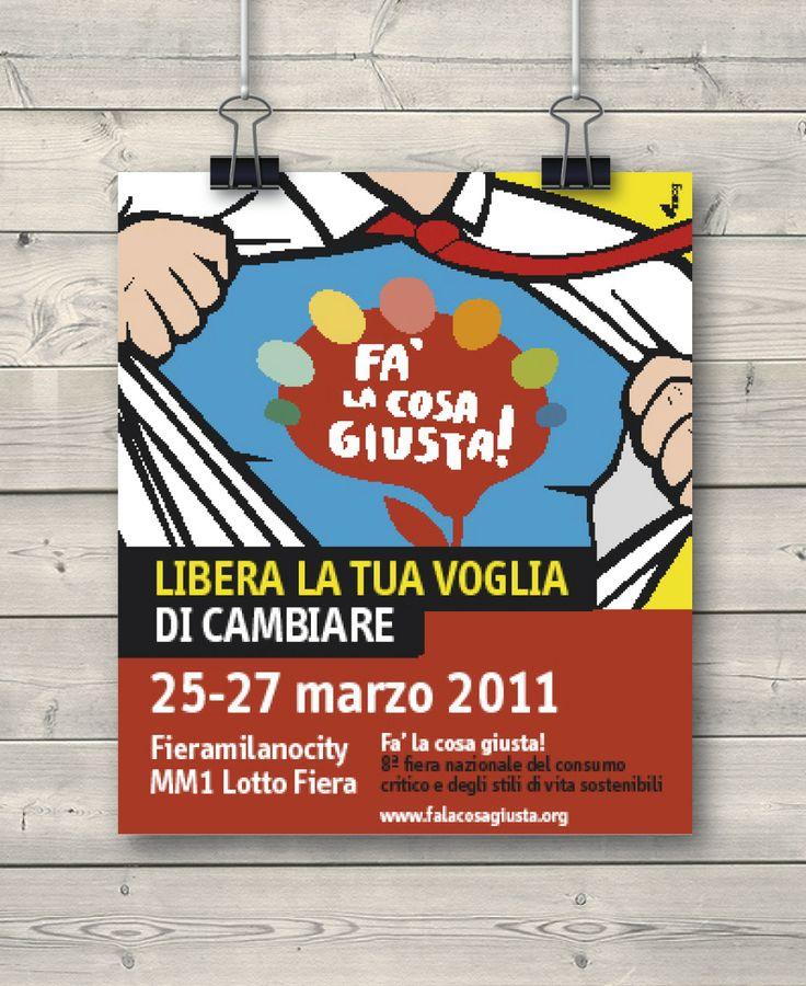 Creative Advertising / Poster / Fa' la cosa giusta!