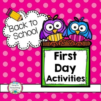Freebie!  Back To School First Day Activities.  Easy activities for those first few days of school.