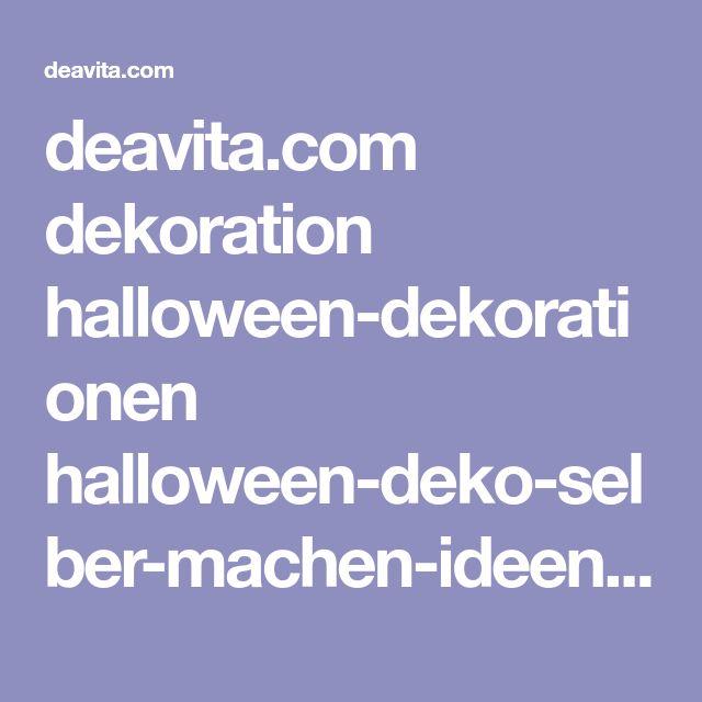 deavita.com dekoration halloween-dekorationen halloween-deko-selber-machen-ideen.html