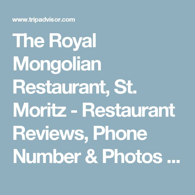 The Royal Mongolian Restaurant, St. Moritz - Restaurant Reviews, Phone Number & Photos - TripAdvisor