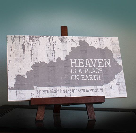 Heaven is a Place on Earth. Kentucky Wood Print