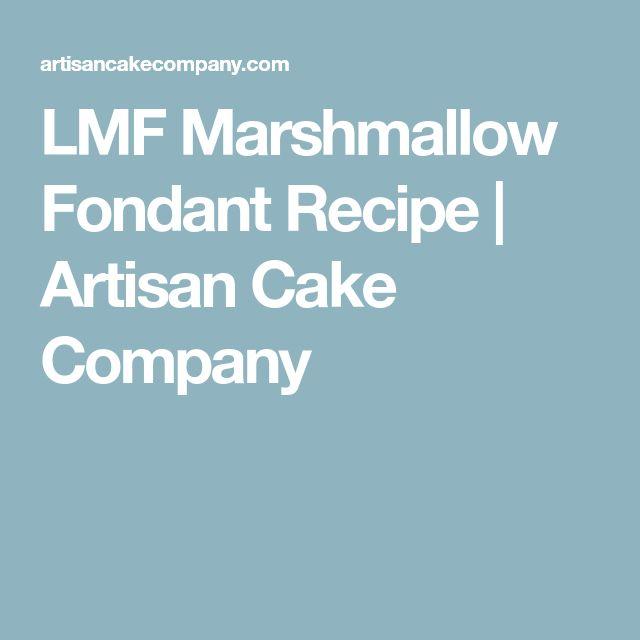 LMF Marshmallow Fondant Recipe | Artisan Cake Company