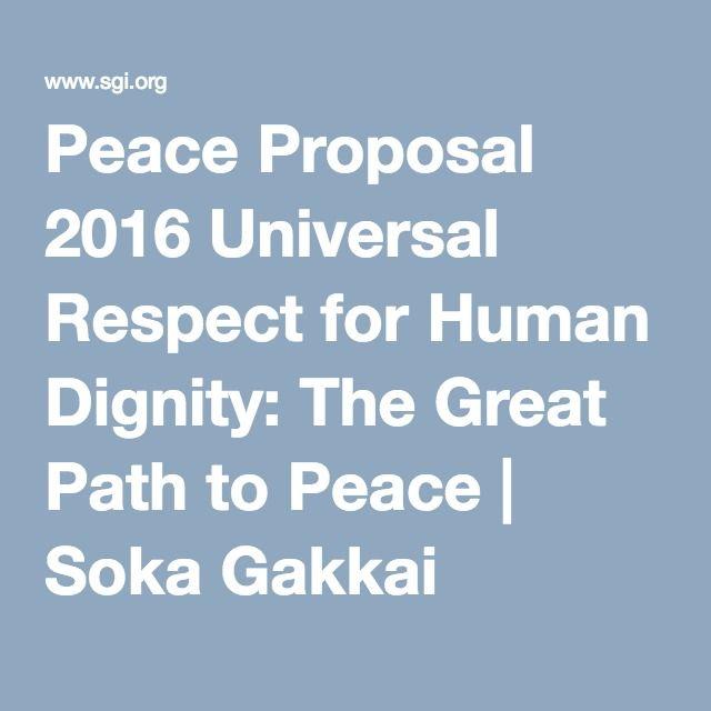 Peace Proposal 2016 Universal Respect for Human Dignity: The Great Path to Peace | Soka Gakkai International (SGI)
