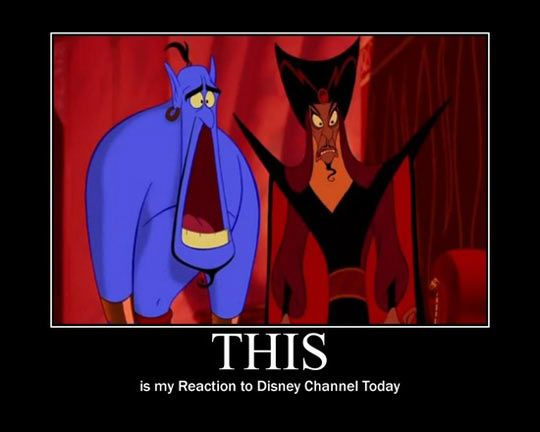Disney Channel is not what it used to be…I'm pretty sure that Walt would have the same reaction.