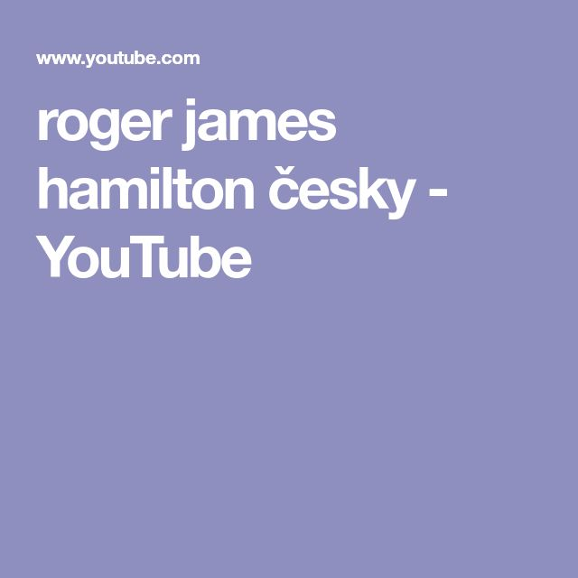 roger james hamilton  česky - YouTube