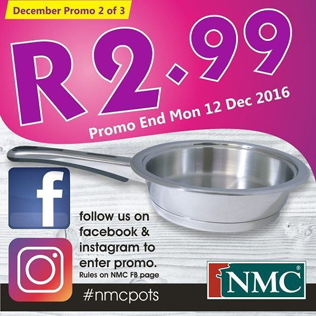 """Two Lucky fans can get this NMC Skillet for just R2.99!  1. Simply share this post, using Facebook Share button on 3 of your friends pages AND 2. Tag 3 of your INSTAGRAM Followers. (just type @ followed by your friends name in the comments section) 3. Make sure you Like NMC on FaceBook & Follow us on Instagram.  Rules 1. Valid for SA entrants only 2. Promo closes on 12 Dec 2016. 3. To enter, send us an email with your details & address and Subject """"R2,99 Promo"""" 4. Email entries to…"""